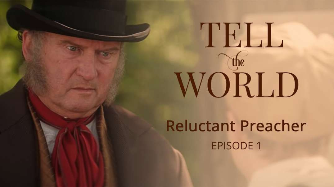 Seventh Day Adventist Begining - Official Tell the World Feature Film 1844